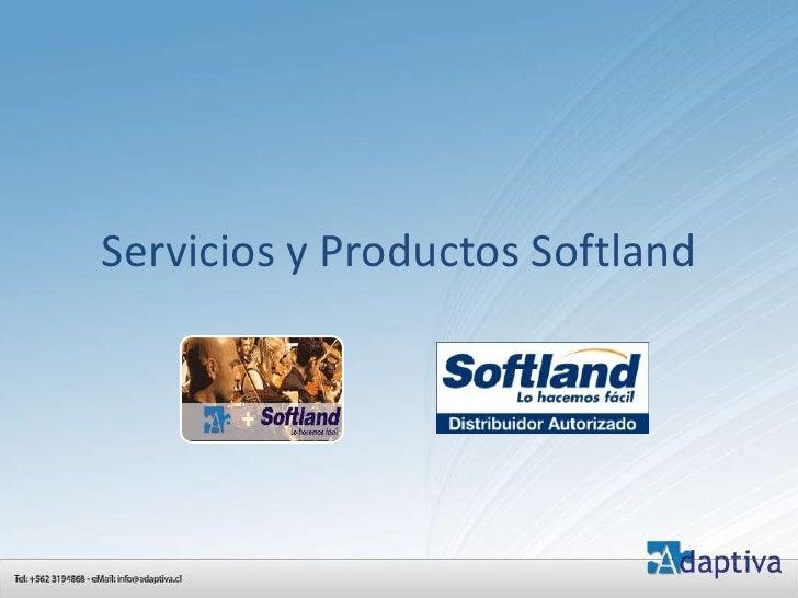 Servicios y Productos Softland<br />