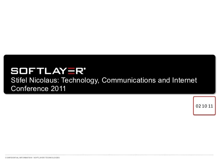 Stifel Nicolaus: Technology, Communications and Internet     Conference 2011                                              ...