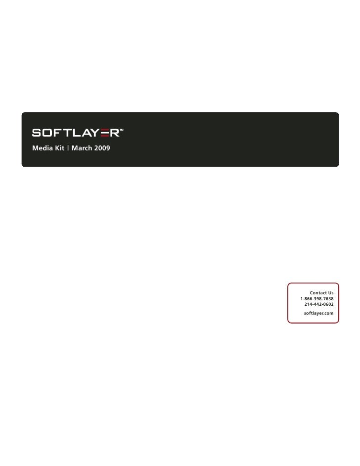 Soft Layer Q109 Media Kit