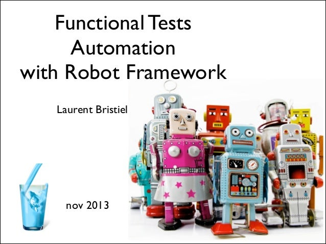 Functional Tests Automation with Robot Framework