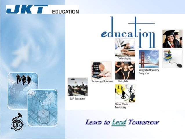 Corporate Overview JKT education is a Leading ISO certified education and career services provider in Asia. A valuable ass...