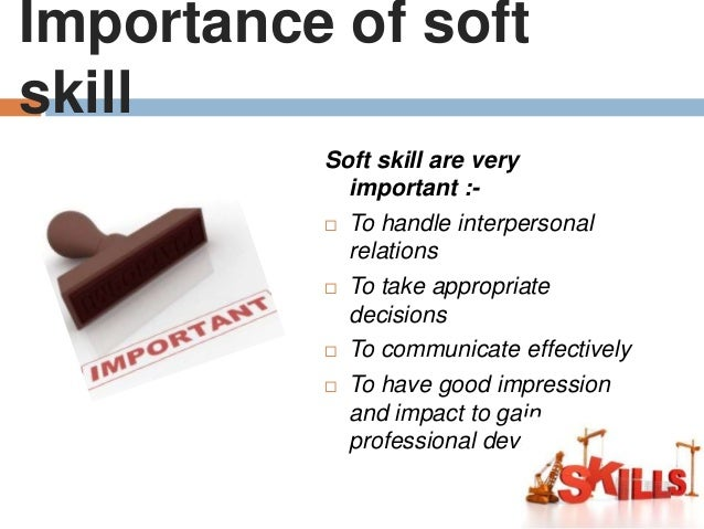 soft skills importance in organisations The importance of developing soft skills in a hard world of academia and employment can t be overstated.