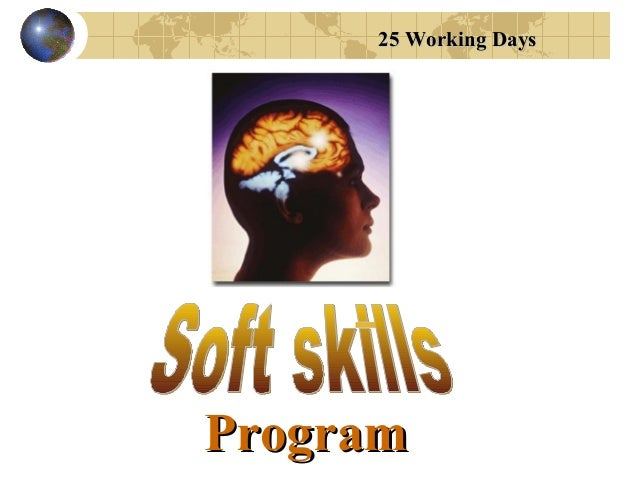 25 Working Days  Program