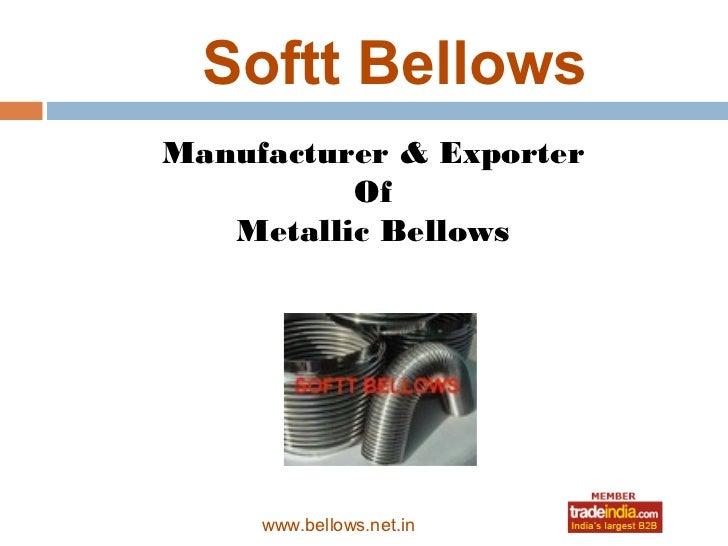 Softt Bellows