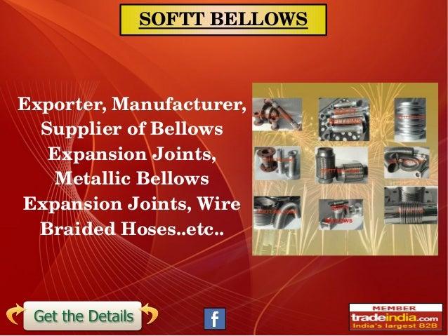 SOFTTBELLOWS Exporter,Manufacturer, SupplierofBellows ExpansionJoints, MetallicBellows ExpansionJoints,Wire B...