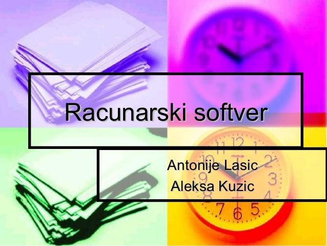 Racunarski softver Antonije Lasic Aleksa Kuzic
