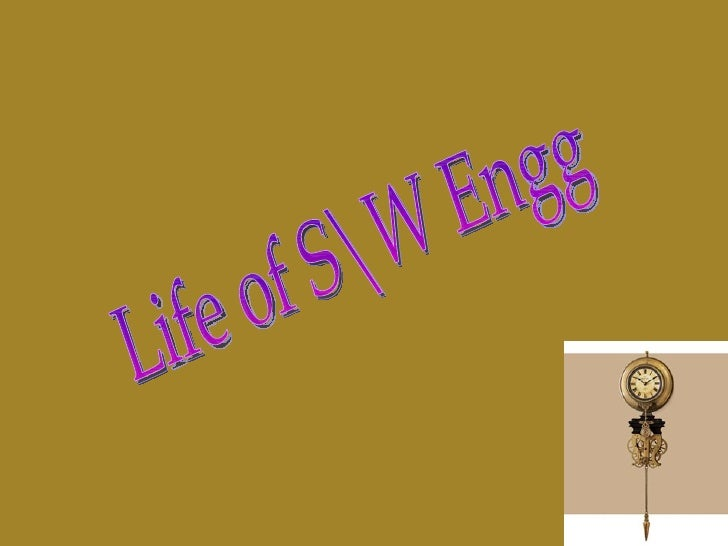 Life of SW Engg
