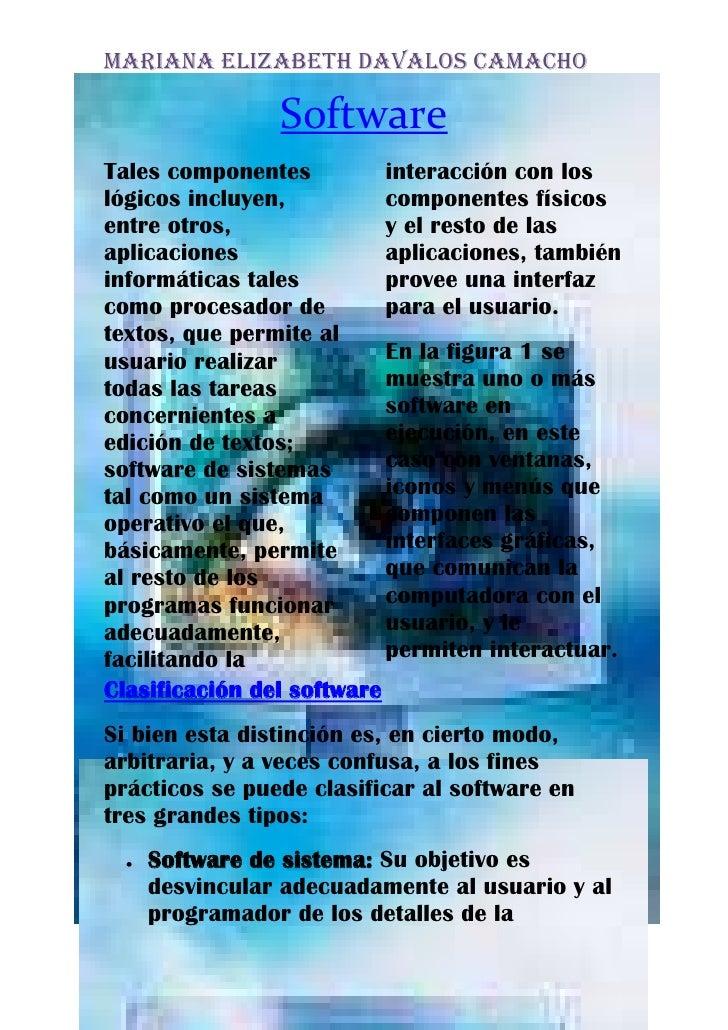 -308610-137796Software<br />Tales componentes lógicos incluyen, entre otros, aplicaciones informáticas tales como procesad...