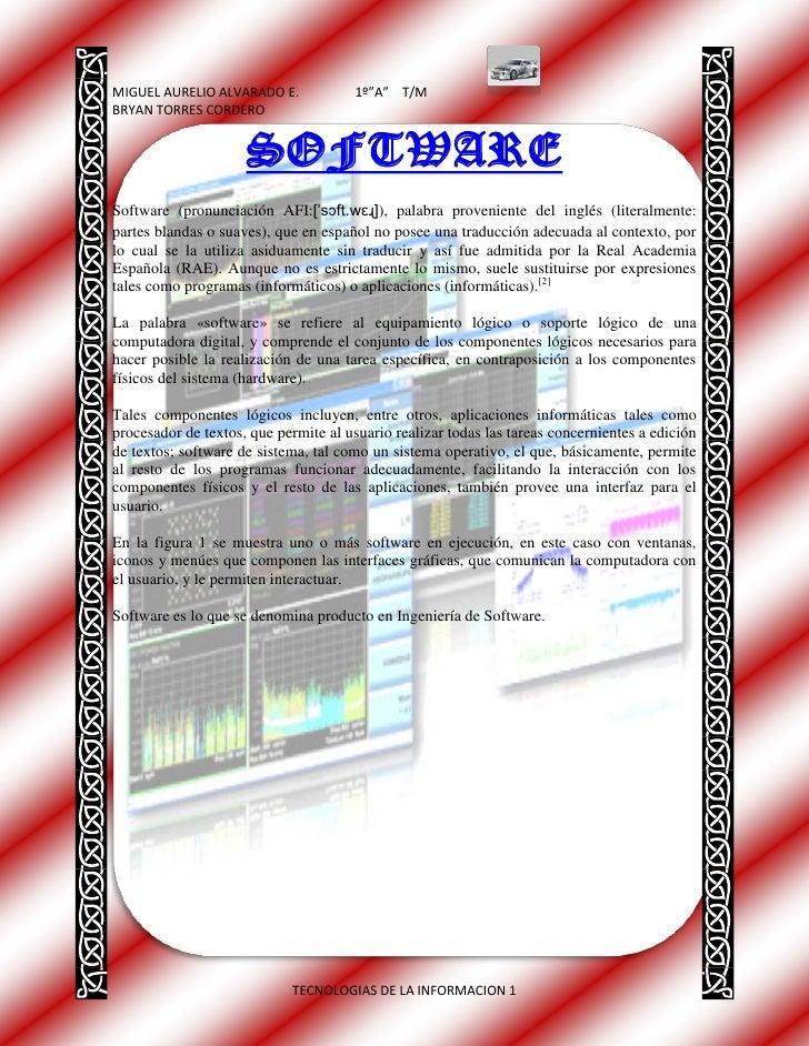 """HYPERLINK  l """" difinicion""""  SOFTWARE<br />Software (pronunciación AFI:[ˈsɔft.wɛɻ]), palabra proveniente del inglés (liter..."""