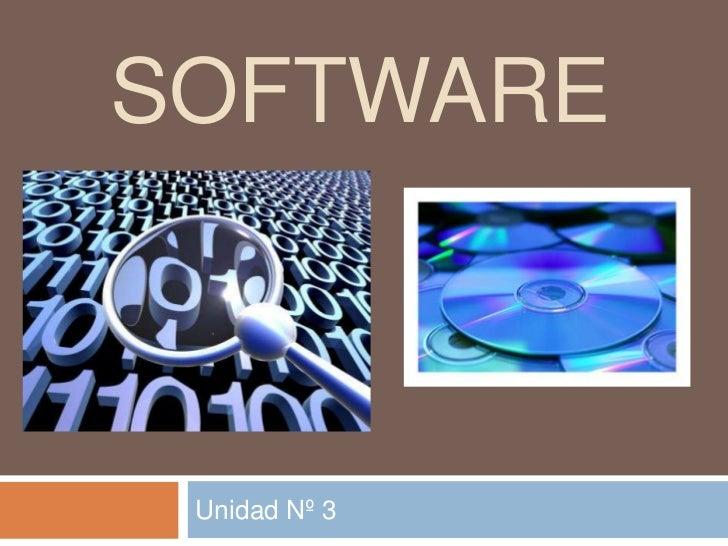 Unidad Nº 3<br />Software<br />