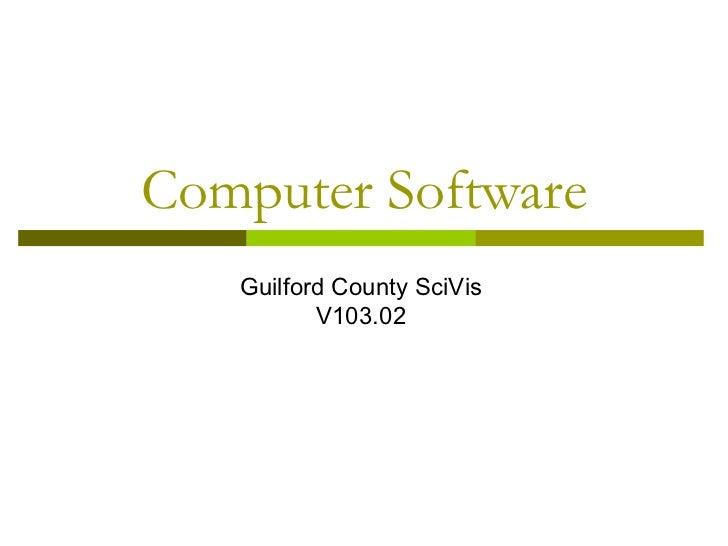 Computer Software   Guilford County SciVis          V103.02