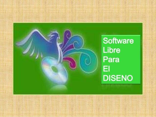 SoftwareLibreParaElDISENO
