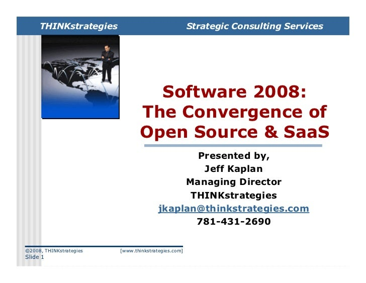 Software 2008: The Convergence of Open Source & SaaS