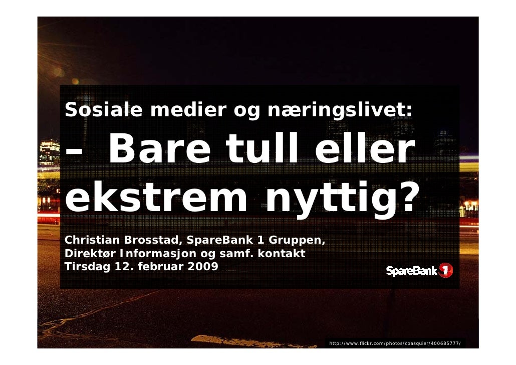 Sosiale medier og næringslivet - Software 2009 - Christian Brosstad