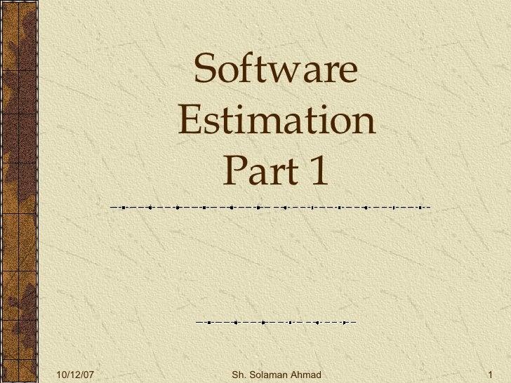 Software Estimation Part 1