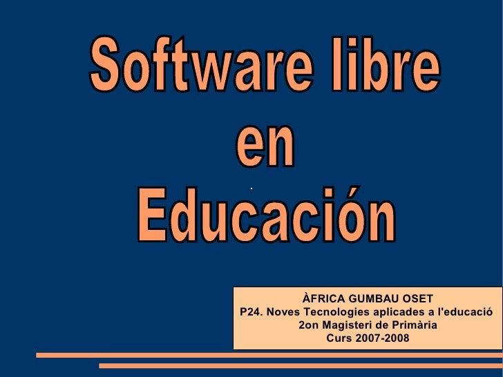 Software Libre En EducacióN2