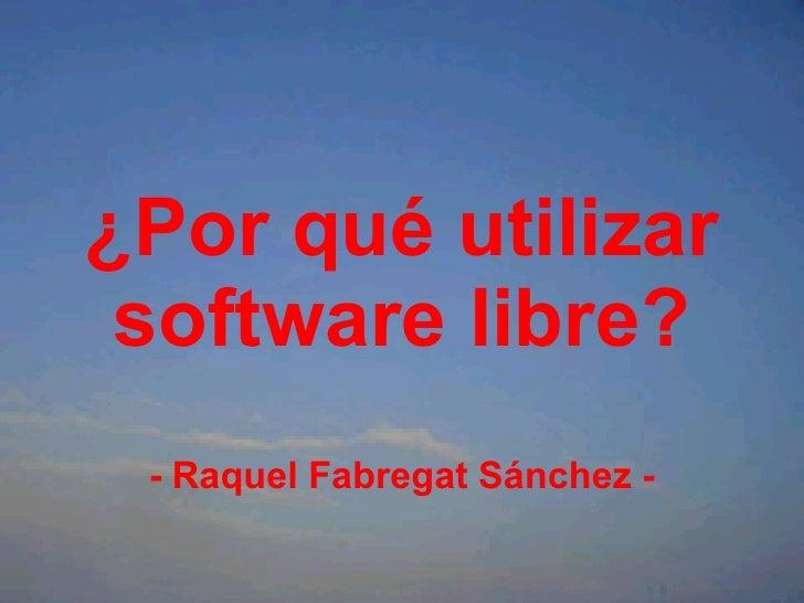 Software Libre PresentacióN