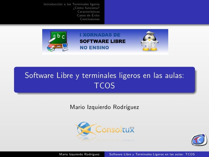 Software Libre y terminales ligeros en las aulas: TCOS