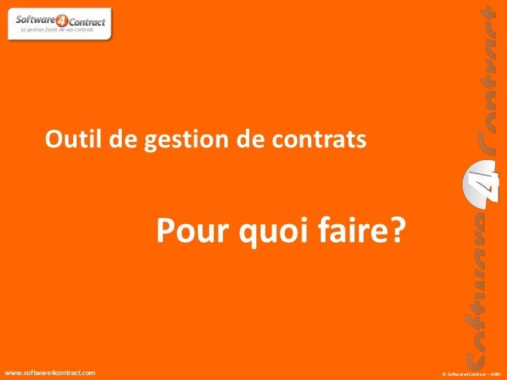 La gestion facile de vos contrats              Outil de gestion de contrats                                        Pour qu...