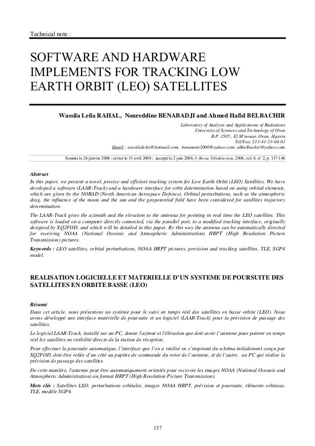 Technical note :  SOFTWARE AND HARDWARE IMPLEMENTS FOR TRACKING LOW EARTH ORBIT (LEO) SATELLITES Wassila Leila RAHAL, Nour...
