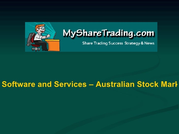 Software and Services – Australian Stock Market Report