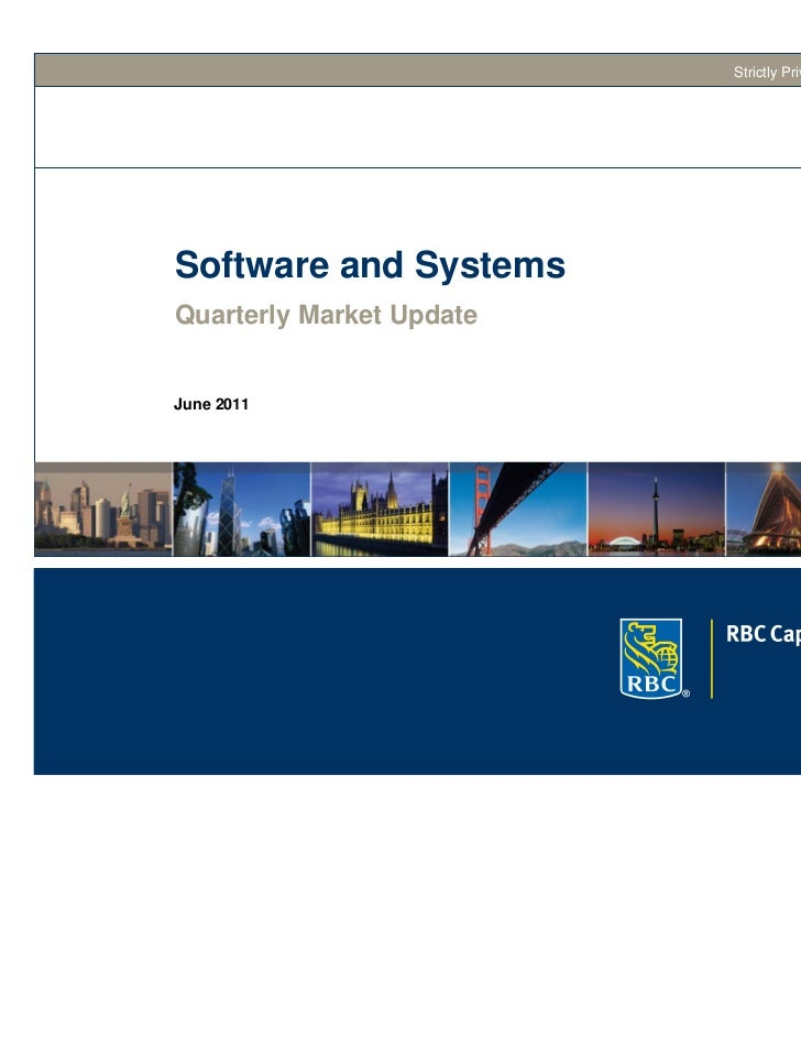 Strictly Private and ConfidentialSoftware and SystemsQuarterly Market UpdateJune 2011