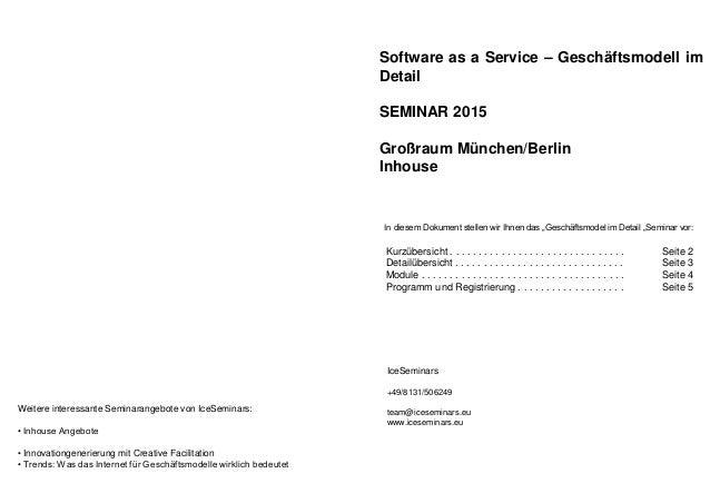 Software as a Service – Geschäftsmodell im Detail SEMINAR 2015 Großraum München/Berlin Inhouse In diesem Dokument stellen ...