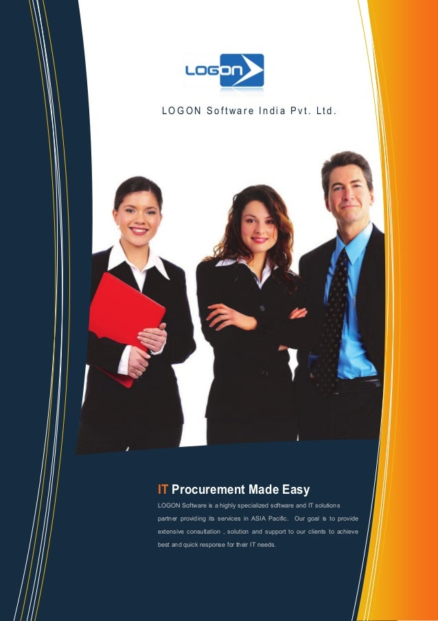 LOGON Software India Pvt. Ltd.  IT Procurement Made Easy LOGON Software is a highly specialized software and IT solutions ...