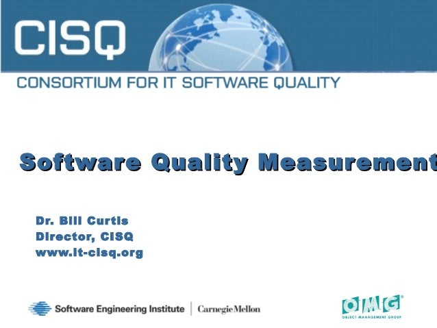 CISQ and Software Quality Measurement - Software Assurance Forum (March 2010)