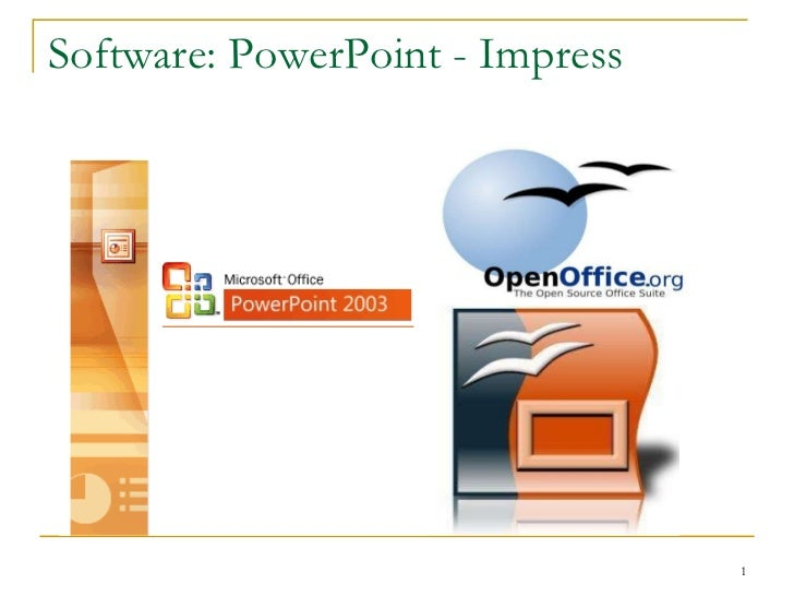 Software: PowerPoint - Impress