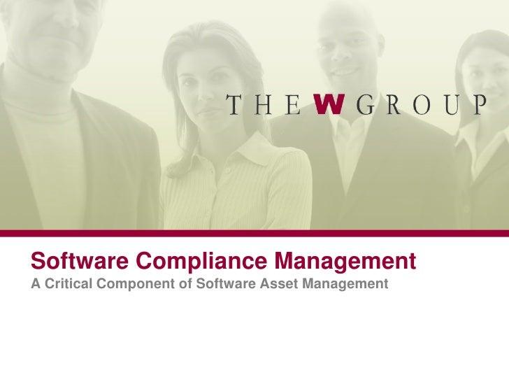 Software Compliance ManagementA Critical Component of Software Asset Management