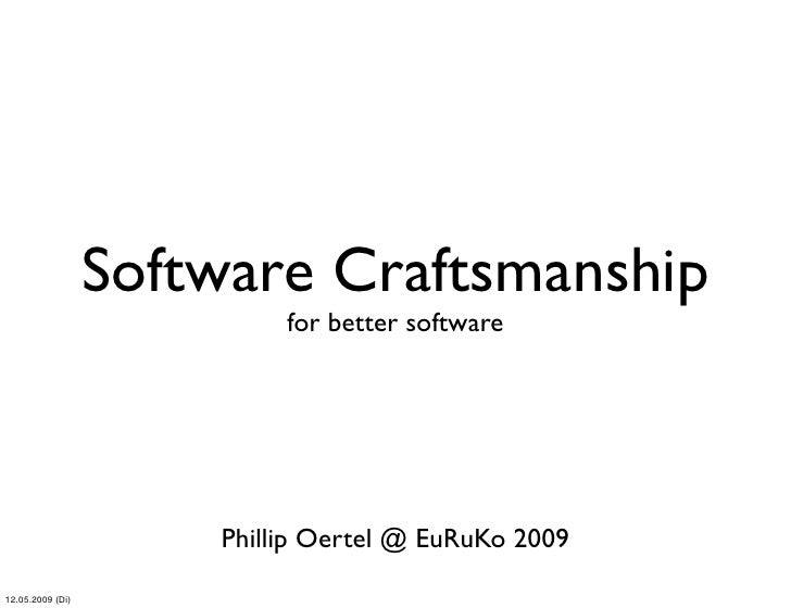 Euruko 2009 - Software Craftsmanship