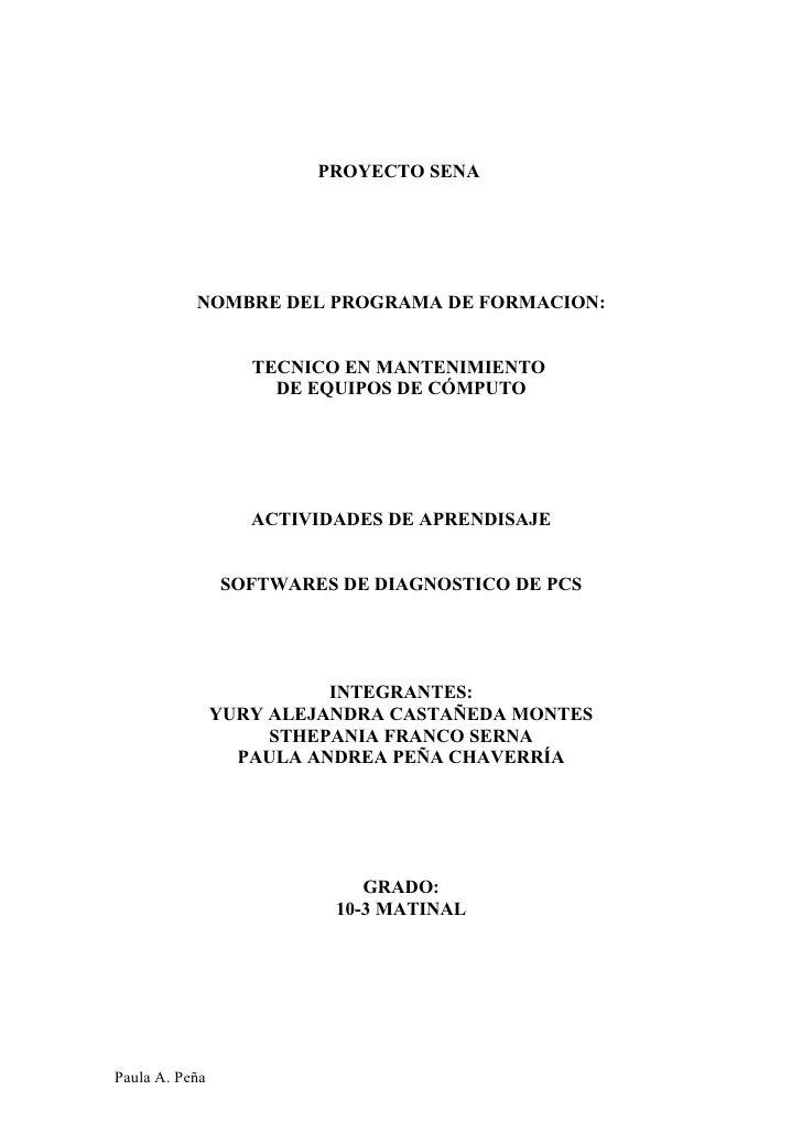 PROYECTO SENA                NOMBRE DEL PROGRAMA DE FORMACION:                      TECNICO EN MANTENIMIENTO              ...