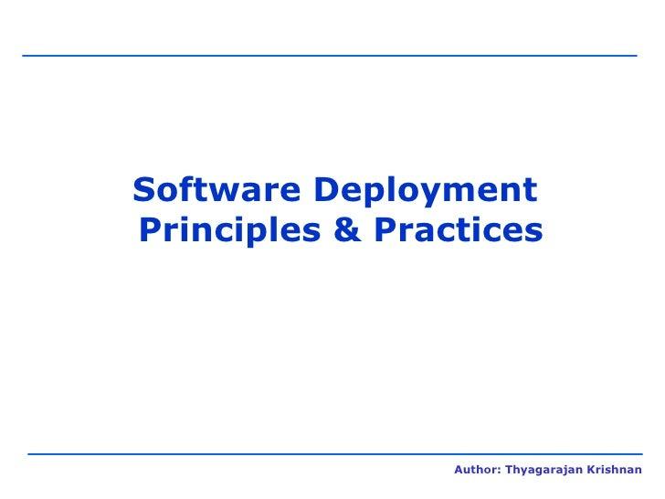 Software Deployment  Principles & Practices