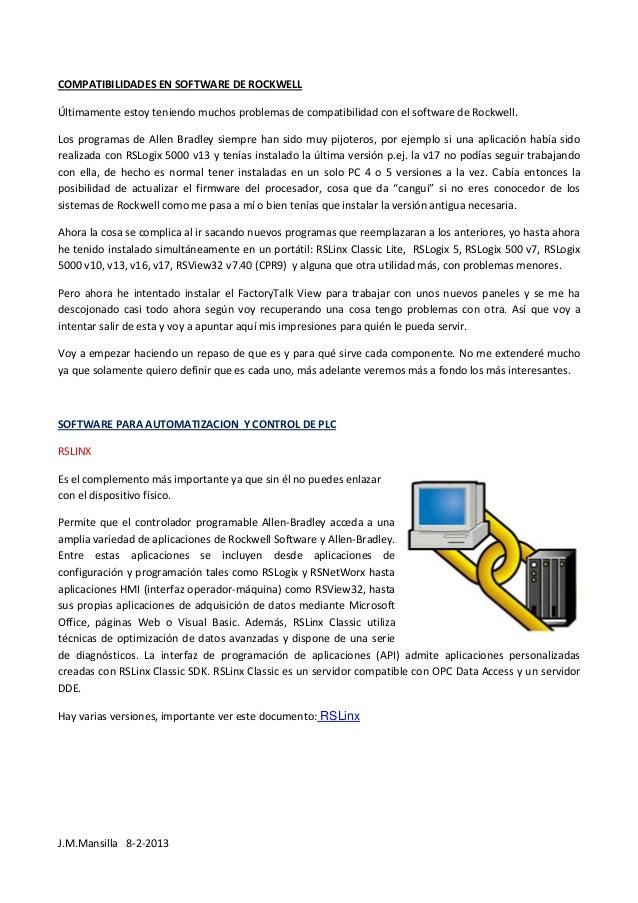 COMPATIBILIDADES EN SOFTWARE DE ROCKWELLÚltimamente estoy teniendo muchos problemas de compatibilidad con el software de R...