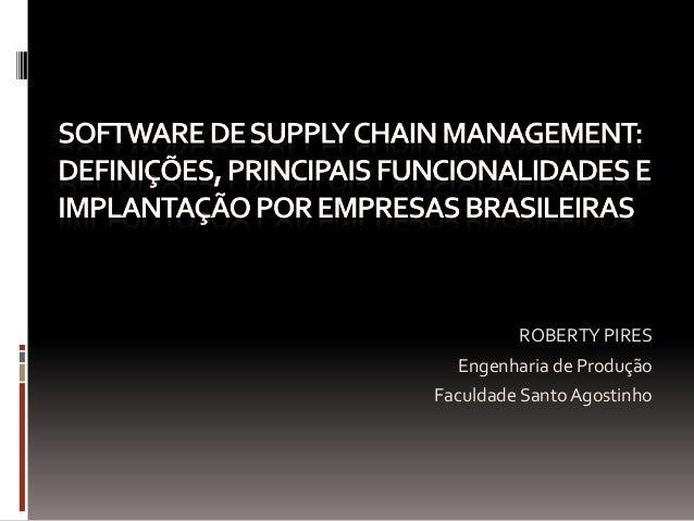 Software de supply chain management: Definições, aplicações e implementação por empresas Braileiras