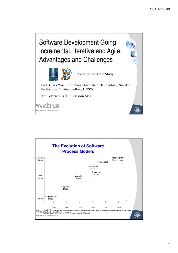 Software Development Going Incremental, Iterative and Agile: Advantages and Challenges