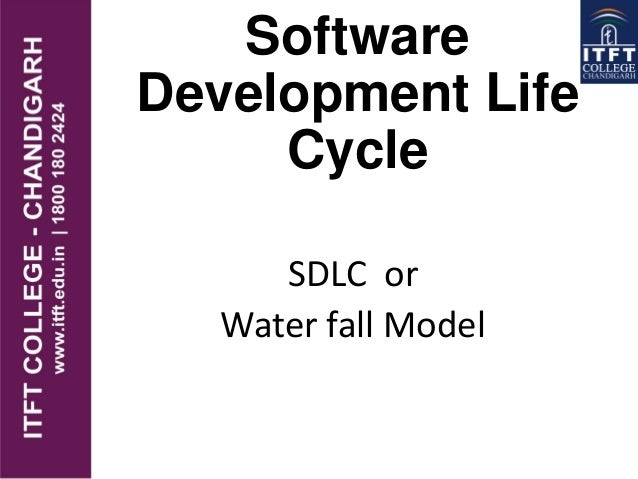 Software Development Life Cycle SDLC or Water fall Model