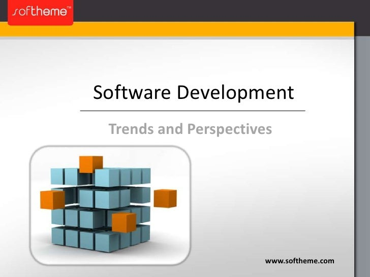 Software Development: Trends and Perspectives
