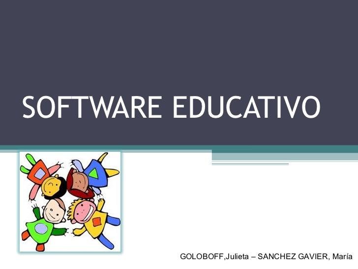 SOFTWARE EDUCATIVO GOLOBOFF,Julieta – SANCHEZ GAVIER, María
