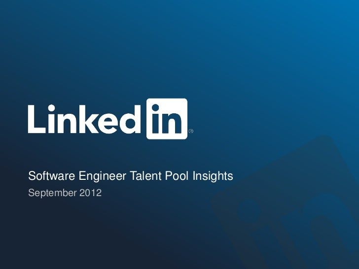 Software Engineer Talent Pool InsightsSeptember 2012