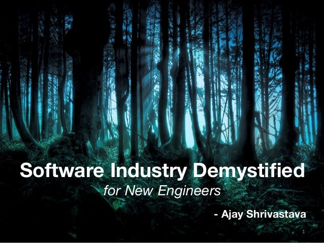 Software Industry Demystified for New Engineers