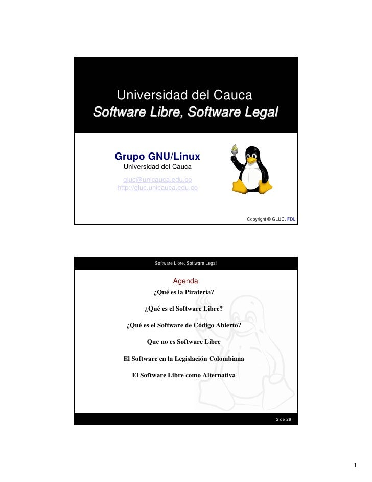 Universidad del CaucaSoftware Libre, Software Legal           Grupo GNU/Linux               Universidad del Cauca         ...