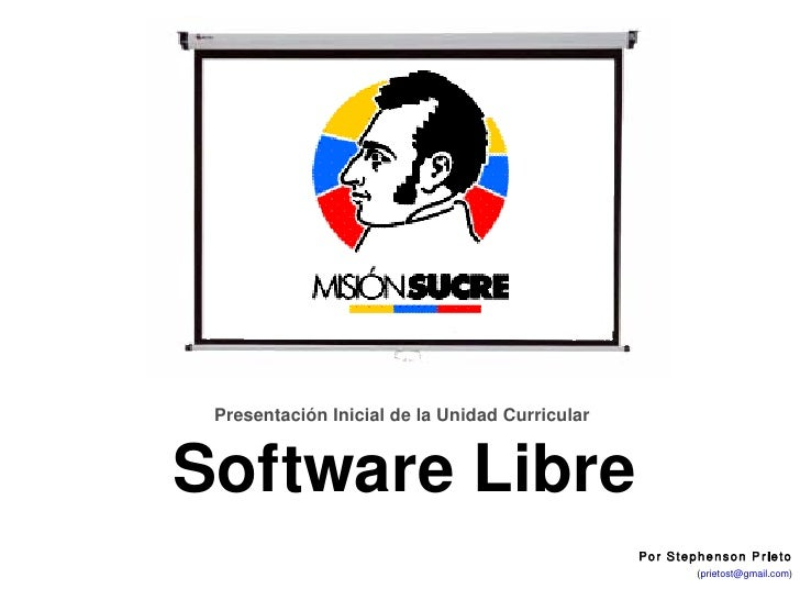 UnidadCurricularElectiva:SoftwareLibre                    PresentaciónInicialdelaUnidadCurricular               ...
