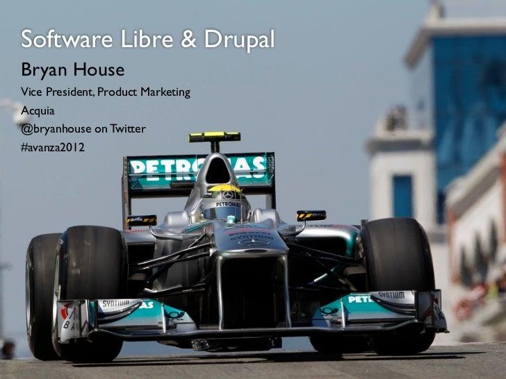 Software Libre + Drupal - Avanza 2012