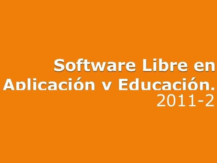 Software libre en aplicación y educación