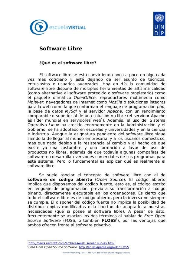 Software Libre ¿Qué es el software libre? El software libre se está convirtiendo poco a poco en algo cada vez más cotidian...