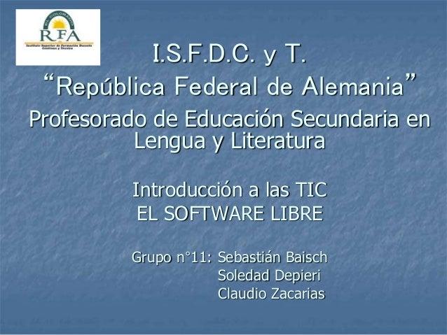 """I.S.F.D.C. y T. """"República Federal de Alemania"""" Profesorado de Educación Secundaria en Lengua y Literatura Introducción a ..."""