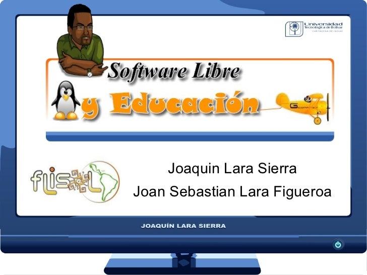 Joaquin Lara Sierra Joan Sebastian Lara Figueroa