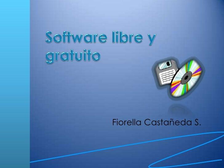 Software librey gratuito<br />Fiorella Castañeda S. <br />